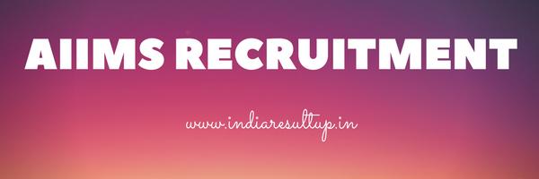 AIIMS Recruitment