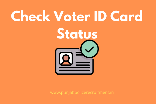 Check Voter ID Card Status