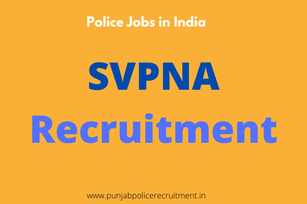 SVPNA Recruitment